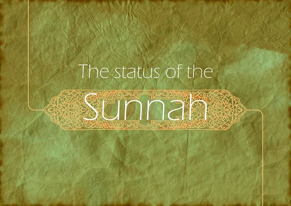 The status of the Sunnah