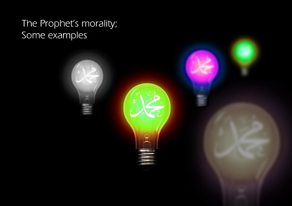 The Prophet's morality; Some examples