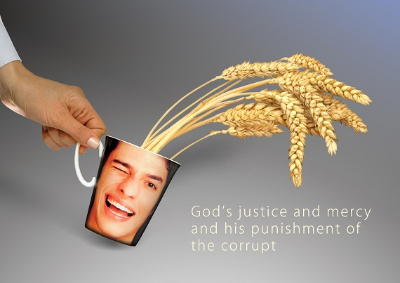 God's justice and mercy and his punishment of the corrupt