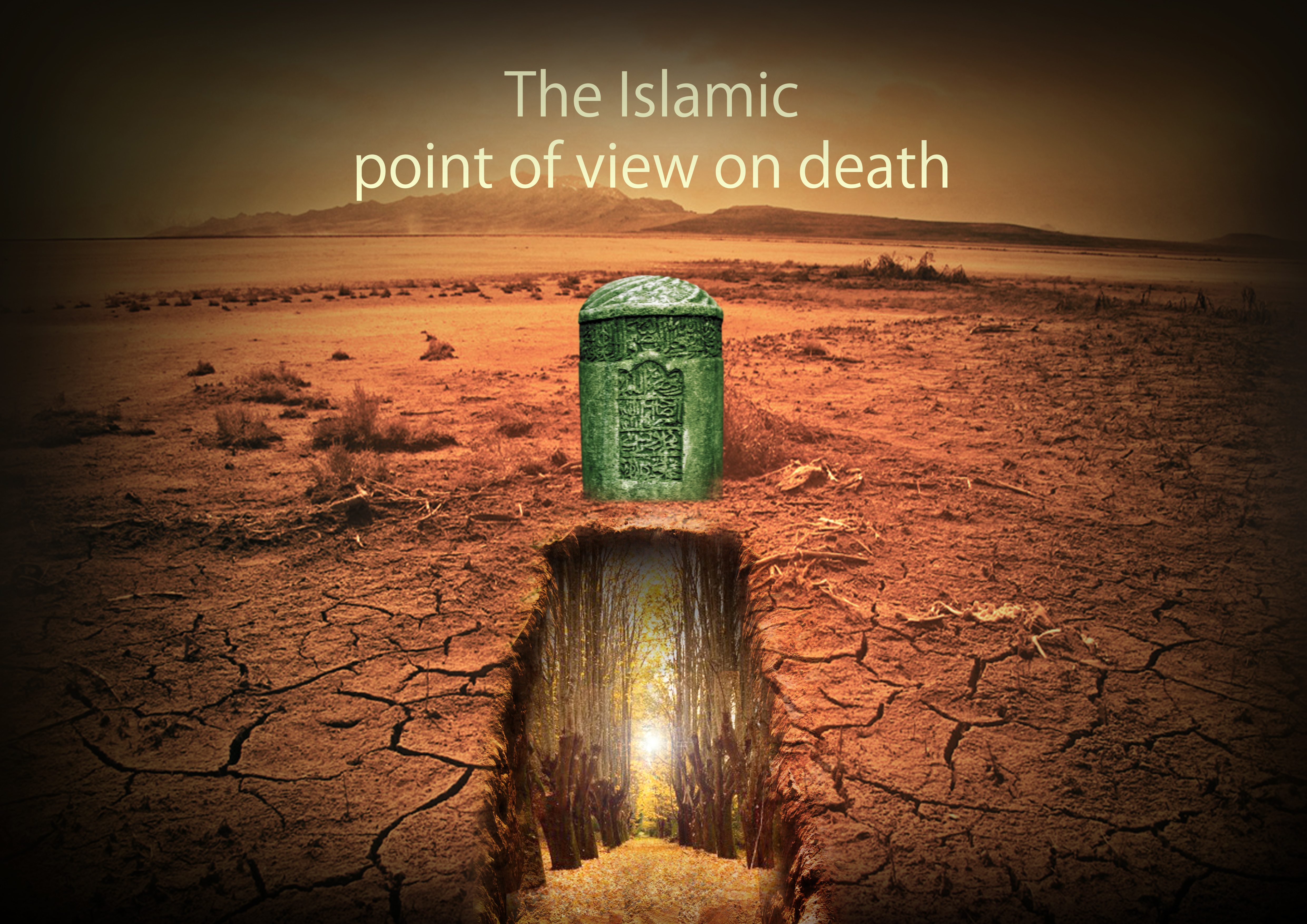 The Islamic Point of View on Death